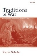 Book Traditions of War: Occupation, Resistance, and the Law by Karma Nabulsi