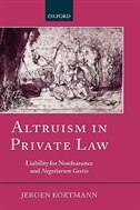 Book Altruism in Private Law: Liability for Nonfeasance and Negotiorum Gestio by Jeroen Kortmann