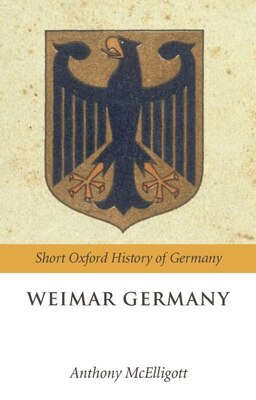 Book Weimar Germany by Anthony Mcelligott