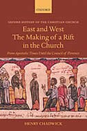 East and West: The Making of a Rift in the Church: From Apostolic Times until the Council of…