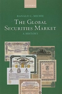 Book The Global Securities Market: A History by Ranald Michie