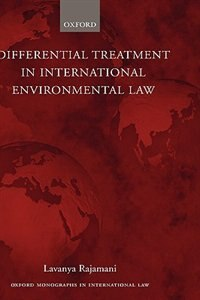Book Differential Treatment In International Environmental Law by Lavanya Rajamani