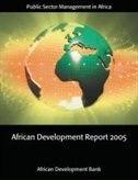Book African Development Report 2005: Public Sector Management in Africa by The African Development Bank