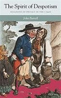 Book The Spirit of Despotism: Invasions of Privacy in the 1790s by John Barrell