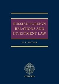 Book Russian Foreign Relations and Investment Law by William Butler