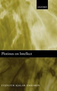 Book Plotinus on Intellect by Eyjolfur Kjalar Emilsson
