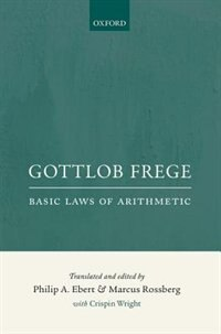 Frege: Basic Laws of Arithmetic