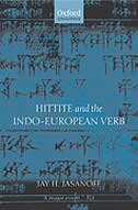 Book Hittite And The Indo-european Verb by Jay H. Jasanoff