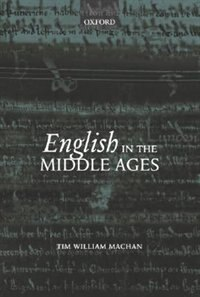 Book English In The Middle Ages by Tim William Machan