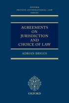 Agreements on Jurisdiction and Choice of Law