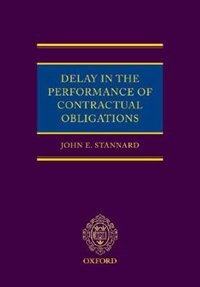 Book Delay in the Performance of Contractual Obligations by John E Stannard