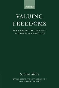 Book Valuing Freedoms: Sens Capability Approach and Poverty Reduction by Sabina Alkire