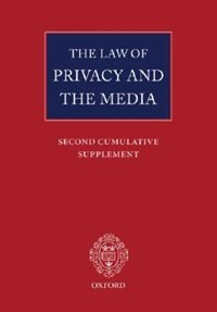 Book The Law of Privacy and the Media: Second Cumulative Supplement by Michael Tugendhat