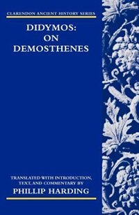 Book Didymos: On Demosthenes by Phillip Harding