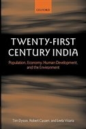 Book Twenty-first Century India: Population, Economy, Human Development, and the Environment by Tim Dyson