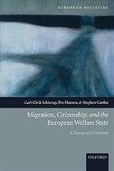 Book Migration, Citizenship, and the European Welfare State: A European Dilemma by Carl-Ulrik Schierup