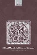 Book Biblical Myth And Rabbinic Mythmaking by Michael Fishbane