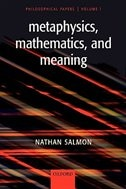 Book Metaphysics, Mathematics, and Meaning: Philosophical Papers, Volume I by Nathan Salmon