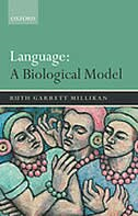 Book Language: A Biological Model by Ruth Garrett Millikan