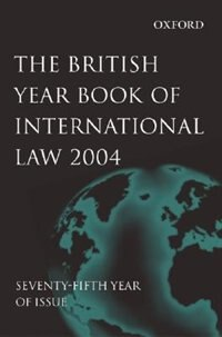 Book British Year Book Of International Law 2004 Volume 75 by James Crawford