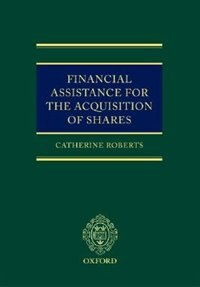 Book Financial Assistance For The Acquisition Of Shares by Catherine Roberts