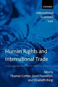 Book Human Rights And International Trade by Thomas Cottier