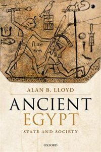 Book Ancient Egypt: State and Society by Alan B. Lloyd