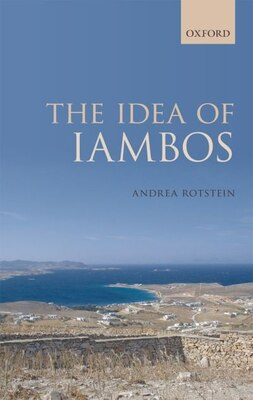 Book The Idea of Iambos by Andrea Rotstein