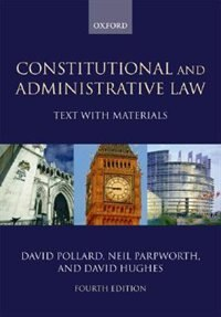 Book Constitutional and Administrative Law: Text with Materials by David Pollard