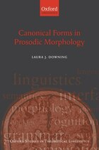 Canonical Forms In Prosodic Morphology
