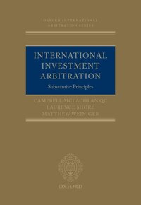 International Investment Arbitration: Substantive Principles