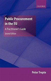 Book Public Procurement in the EU: A Practitioners Guide by Peter Trepte