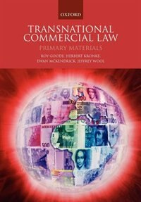 Book Transnational Commercial Law: Primary Materials by Roy Goode
