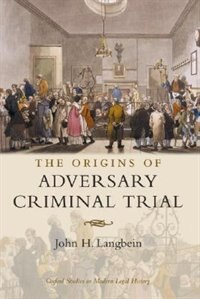 Book The Origins Of Adversary Criminal Trial by John  H. Langbein