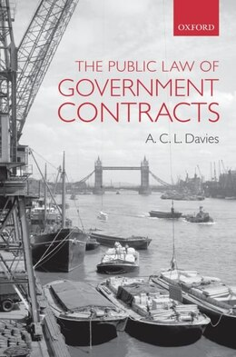 Book The Public Law Of Government Contracts by A.C.L. Davies