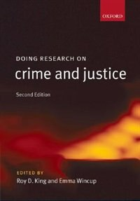 Book Doing Research On Crime And Justice by Roy King
