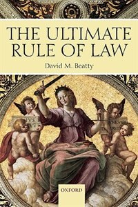 Book The Ultimate Rule Of Law by David M. Beatty
