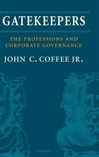 Gatekeepers: The Professions and Corporate Governance