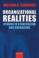 Book Organizational Realities: Studies of Strategizing and Organizing by William H. Starbuck