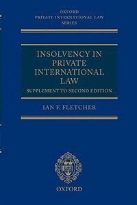 Book Insolvency in Private International Law: Supplement to Second Edition by Ian Fletcher