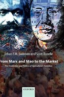 From Marx and Mao to the Market: The Economics and Politics of Agricultural Transition