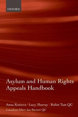 Book Asylum and Human Rights Appeals Handbook by Anna Kotzeva