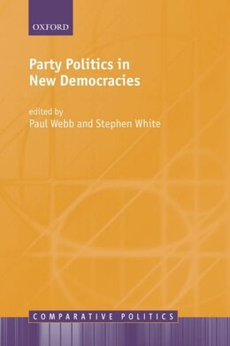 Book Party Politics in New Democracies by Paul Webb
