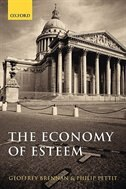 Book The Economy of Esteem: An Essay on Civil and Political Society by Geoffrey Brennan