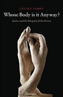 Whose Body is it Anyway?: Justice and the Integrity of the Person