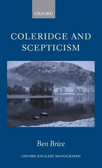 Book Coleridge and Scepticism by Ben Brice