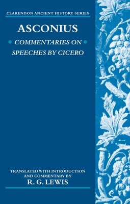 Book Asconius: Commentaries on Speeches of Cicero by R. G. Lewis