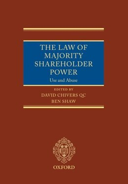 Book The Law of Majority Shareholder Power: Use and Abuse by David Chivers QC
