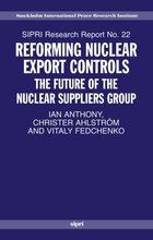 Reforming Nuclear Export Controls: The Future of the Nuclear Suppliers Group