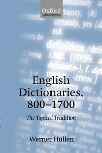 Book English Dictionaries, 800-1700: The Topical Tradition by Werner Hullen